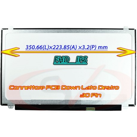 DISPLAY SLIM LED FULL HD COMPATIBILE CON P/N: N156HGA-EA3 Rev C3 NARROW BRACKET